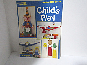 Leisure Arts Child's Play #803