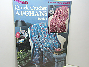Leisure Arts Quick Crochet Afghans Book 4 #839