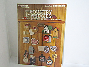 Leisure Arts Crocheted Country Fridgies Magnets #866