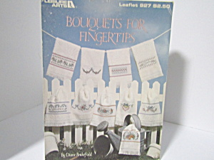 Leisure Arts Bouquets For Fingertips #927