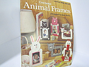 Leisure Arts Crocheted Animal Frames #956