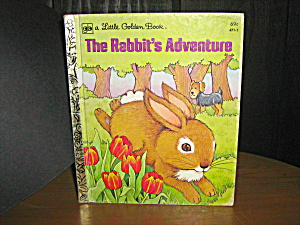 Little Golden Book The Rabbit's Adventure