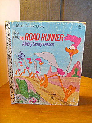 Little Golden Book The Road Runner A Very Scary Lesson