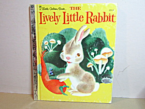 Vintage Little Golded Book The Lively Little Rabbit