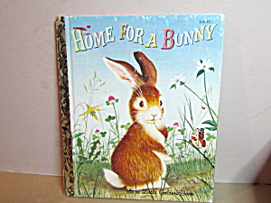 Little Golden Book Home For A Bunny