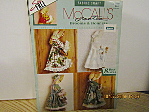 Mccall's Fabric Craft Creates Brooms & Bonnets #14109