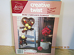 Creative Twist Paper Craft Book More Fabulous Florals