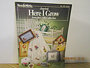 Needleworks Book Here I Grow Cari Collection #701