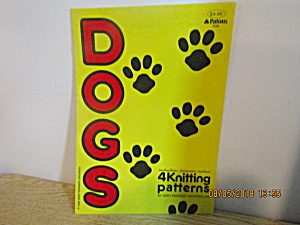 Patons Dogs Four Knitting Patterns #534