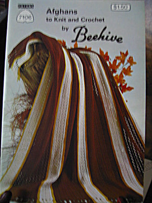 Patons Beehive Afghans To Knit & Crochet Booklet #7106