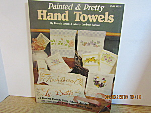 Plaid Craft Book Painted And Pretty Hand Towels #8519