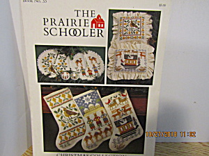 The Prairie Schooler Craft Book Christmas Collection#33