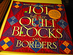 101 Full-size Quilt Blocks And Borders
