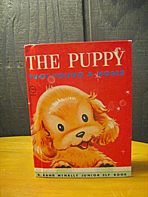 The Puppy That Found A Home A Rand Mcnally Junior Elf