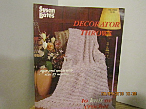 Susan Bates Decorator Throws To Knit Or Crochet #17068