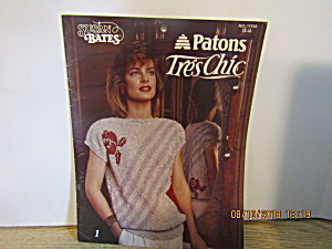 Susan Bates Patons Tres Chic Sweaters #17758
