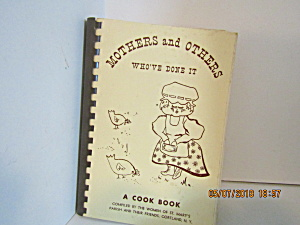 Mothers And Others Who've Done It Cook Book