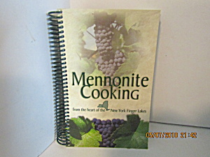 Mennonite Cooking From The Heart Of The Finger Lakes