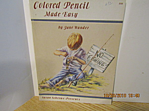 Sue Scheewe Book Colored Pencil Made Easy #232