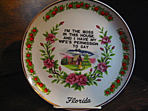 Vintage Florida Decorator I'm The Boss Plate