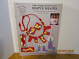 Taylor Made Designer Jewelry From Simple Shapes #113