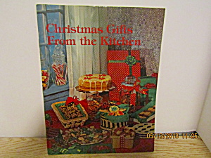 Vintage Ideals Christmas Gifts From The Kitchen