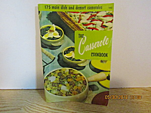 Culinary Arts The Casserole Cookbook #102