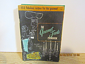 Culinary Arts The Gourmet Foods Cookbook #112