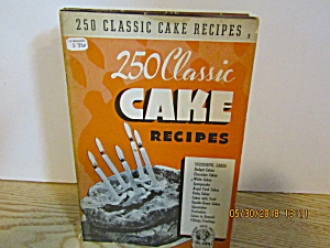 Culinary Arts 250 Classic Cake Recipes Booklet # 3