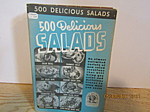 Culinary Arts 500 Delicious Salads Booklet # 7