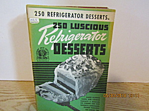 Culinary Arts 250 Refrigerator Desserts Booklet # 16