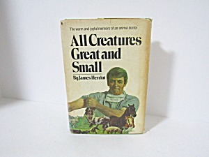 Vintage Book All Creatures Great And Small