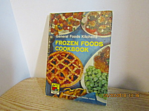 General Foods Kitchens Frozen Foods Cookbook (Image1)