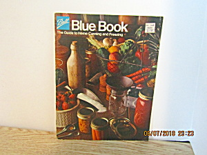 Vintage Ball Blue Book Home Canning & Freezing 1977
