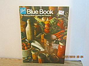 Vintage Ball Blue Book Home Canning & Freezing 1983