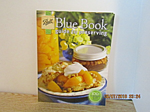 Vintage Ball Blue Book Guide To Preserving 2009