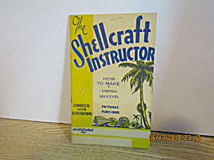 Vintage Booklet The Shellcraft Instructor