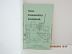 Vintage Booklet Your Commodity Cookbook