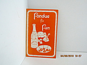 Vintage Booklet Fondue For Fun