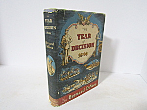Vintage Book The Year Of Decision 1846