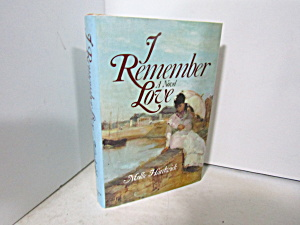 Vintage Romance Book I Remember Love