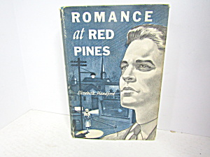 Vintage Romance Book Romance At Red Pines