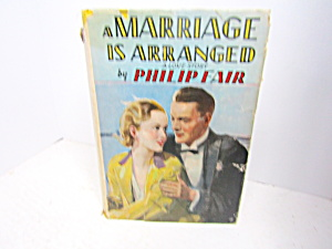 Vintage Romance Book A Marriage Is Arranged
