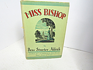 Vintage Rare Book Miss Bishop By Beth Streeter Aldrich