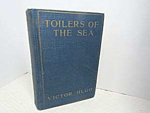 Vintage Rare Book Toilers Of The Sea
