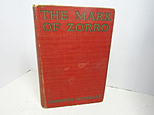 Vintage Rare Book The Mark Of Zorro