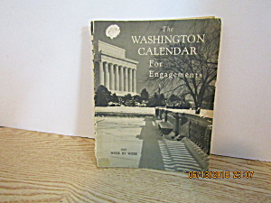 Vintage Rare The Washington Calendar For Engagements
