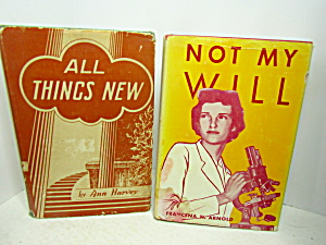 Vintage Book Set Not My Will & All Things New
