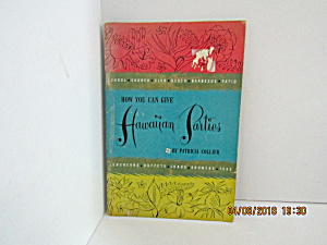Vintage Booklet You Can Give Hawaiian Parties