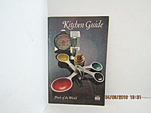 Vintage Booklet Kitchen Guide Foods Of The World